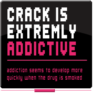 crack is highly addictive